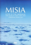 Copertina di 'LOVE IS THE MESSAGE THE TOUR OF MISIA 1999-2000 '