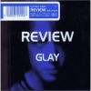 Copertina di 'REVIEW ~BEST OF GLAY~'