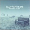 Copertina di '-Ballad Best Singles- WHITE ROAD'