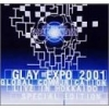 Copertina di 'GLAY EXPO 2001 GLOBAL COMMUNICATION LIVE IN HOKKAIDO (SPECIAL EDITION)'