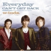 Copertina di 'Everyday / CAN'T GET BACK'