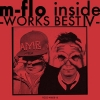 Copertina di 'm-flo inside -Works Best IV- '