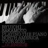 Copertina di 'Ryuchi Sakamoto: Playing the Piano North America Tour 2010 - GLENSIDE'