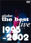 Copertina di 'globe the best live 1995-2002'