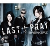 Copertina di 'LAST � PRAY / Zettai! I LOVE YOU'