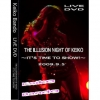 Copertina di 'THE ILLUSION NIGHT OF KEIKO ~IT'S TIME TO SHOW!~'