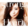 Copertina di 'Strong Heart ~from Mai Kuraki Premium Live One for all, All for one~'