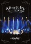 Copertina di '''After Eden'' Special LIVE 2011 at TOKYO DOME CITY HALL'
