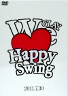 Copertina di 'HAPPY SWING 15th Anniversary SPECIAL LIVE ~We♥(Love) Happy Swing~ in MAKUHARI 2011.7.30'