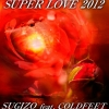 Copertina di 'SUPER LOVE 2012 (SUGIZO feat. COLDFEET)'