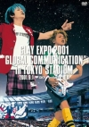 Copertina di 'GLAY EXPO 2001 GLOBAL COMMUNICATION LIVE IN TOKYO STADIUM'