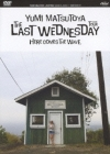 Copertina di 'THE LAST WEDNESDAY TOUR 2006 -HERE COMES THE WAVE-'