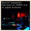 Copertina di 'Ryuichi Sakamoto l The best of THREE live in Japan & Korea'