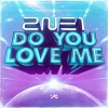 Copertina di 'Do You Love Me '