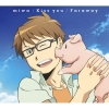 Copertina di 'Kiss you / Faraway [Gin no Saji Silver Spoon Edition]'