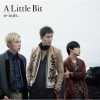 Copertina di 'A Little Bit (Limited Edition Type B)'