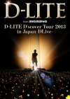 Copertina di 'D-LITE D'scover Tour 2013 in Japan ~DLive~ [Limited Edition]'