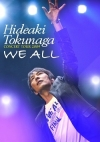 Copertina di 'HIDEAKI TOKUNAGA CONCERT TOUR 2009 ''WE ALL'''