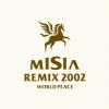 Copertina di 'MISIA REMIX 2002 WORLD PEACE'
