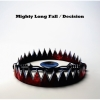 Copertina di 'Mighty Long Fall / Decision'