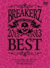 Copertina di 'BREAKERZ LIVE TOUR 2012~2013 ''BEST'' -LIVE HOUSE COLLECTION- & -HALL COLLECTION- COMPLETE BOX'