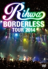 Copertina di 'Rihwa ''BORDERLESS'' TOUR 2014'