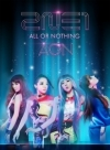 Copertina di '2014 2NE1 WORLD TOUR ~ALL OR NOTHING~ in JAPAN '