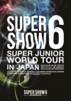 Copertina di 'SUPER JUNIOR WORLD TOUR SUPER SHOW6 in JAPAN'