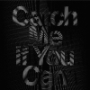 Copertina di 'Catch Me If You Can [Limited Edition]'