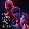 Copertina di 'In Love With The Music (Limited Edition Type B)'