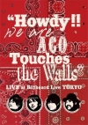 Copertina di '''Howdy!!We are ACO Touches the Walls'' LIVE at Billboard Live TOKYO'