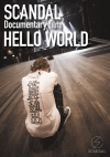 Copertina di 'SCANDAL ''Documentary film 「HELLO WORLD」'''