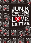 Copertina di 'Jun. K (From 2PM) Solo Tour 2015 ''LOVE LETTER'' in MAKUHARI MESSE'