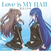 Copertina di 'Love is MY RAIL'