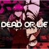 Copertina di 'DEAD OR LIE feat. TRUSTRICK [Danganronpa Edition]'