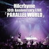 Copertina di 'Hilcrhyme 10th Anniversary LIVE ''PARALLEL WORLD'''