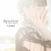 Copertina di 'Reunion ~Once Again~'