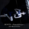 Copertina di 'ROOTS ~Piano & Voice~'