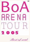 Copertina di 'BoA ARENA TOUR 2005 -BEST OF SOUL-'