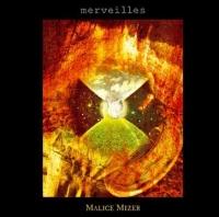 Coperdina di Merveilles - MALICE MIZER