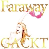 Coperdina di Faraway ~Hoshi ni negai wo~ - GACKT