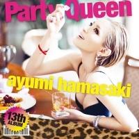 Coperdina di Party Queen - Ayumi Hamasaki