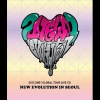 Coperdina di 2NE1 GLOBAL TOUR LIVE CD [NEW EVOLUTION IN SEOUL] - 2NE1