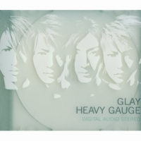 Coperdina di HEAVY GAUGE - GLAY