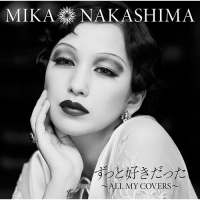 Coperdina di Zutto Suki Datta ~ALL MY COVERS~ - Mika Nakashima