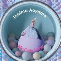 Coperdina di My Only Lover - Thelma Aoyama