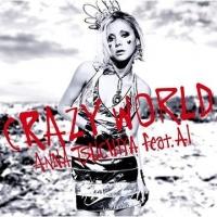 Coperdina di Crazy World feat. AI - Anna Tsuchiya