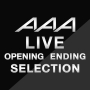 AAA - AAA LIVE SET LIST ''opening/ending Collection''