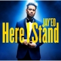 JAY'ED - Here I Stand